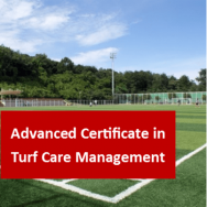Turf Care Management 400 Hours Advanced Certificate Course