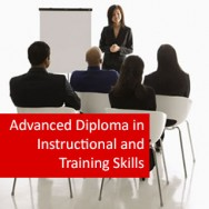 Advanced Diploma in Instructional and Training Skills Management