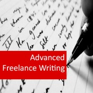 Freelance Writing II (Advanced) 100 Hours Certificate Course