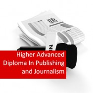 Publishing and Journalism 1200 Hours Higher Advanced Diploma