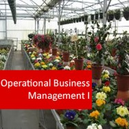 Operational Business Management I (Horticulture) 100 Hours Certificate Course
