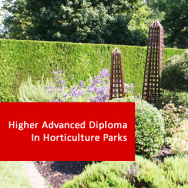 Higher Advanced Diploma In Horticulture Parks