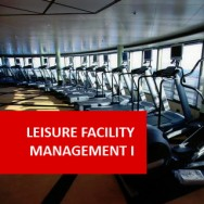 Leisure Facility Management I 100 Hours Certificate Course