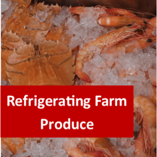 Refrigerating Farm Produce 100 Hours Certificate Course