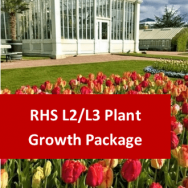 RHS Level 2 Certificate in the Principles of Plant Growth, Propagation and Development (Theory) and RHS Level 3 Certificate in the Principles of Plant Growth, Health and Applied Propagation Theory Both Certificates Package