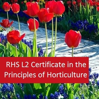 RHS Level 2 Certificate in the Principles of Horticulture (Package of Both L2 Courses)