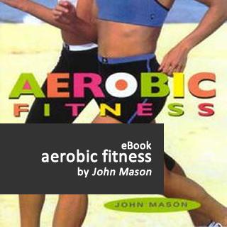 Aerobic Fitness eBook by John Mason